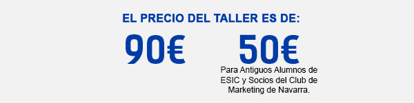 Socios del Club de Marketing y antiguos alumnos de ESIC: 50€. No socios: 90€.